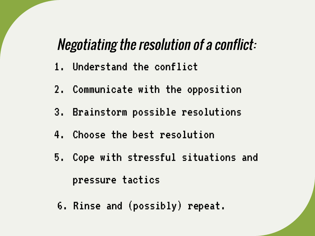 1. Understand the conflict 2. Communicate with ...