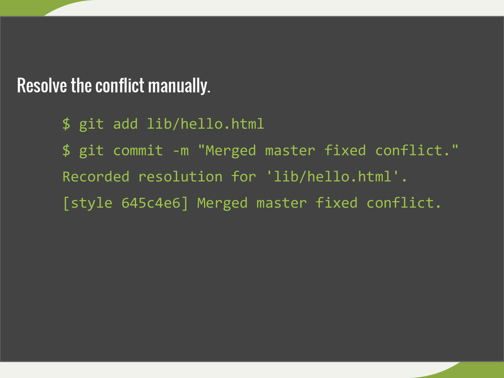 "$ git add lib/hello.html $ git commit -m ""Merge..."
