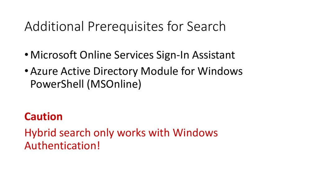 Additional Prerequisites for Search • Microsoft...
