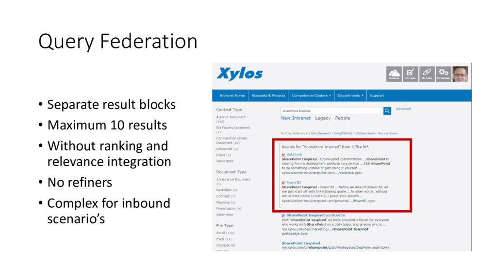 Query Federation • Separate result blocks • Max...