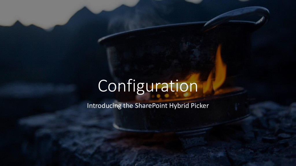 Configuration Introducing the SharePoint Hybrid...