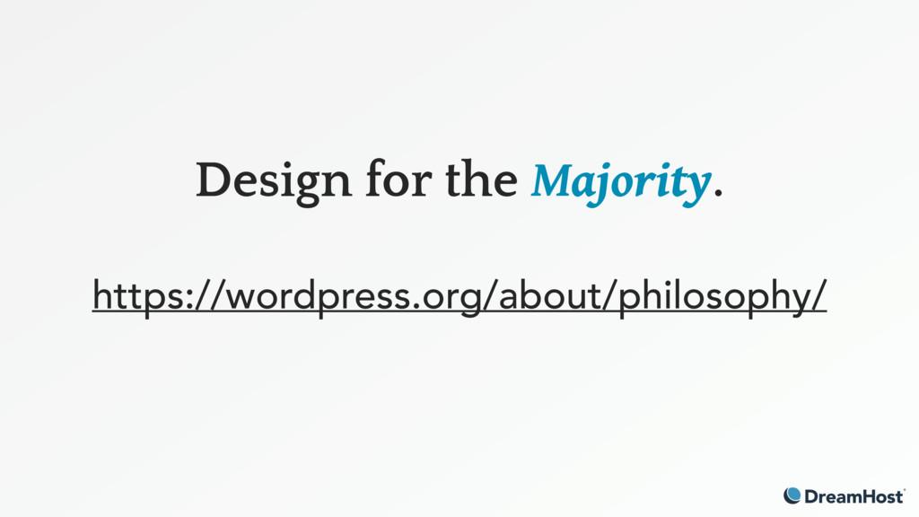 Design for the Majority. https://wordpress.org...