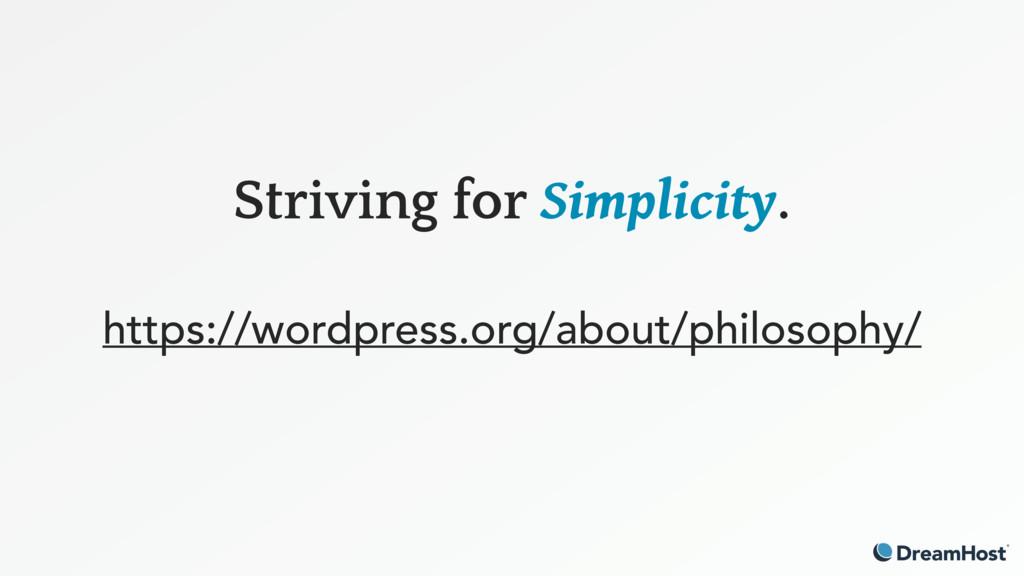 Striving for Simplicity. https://wordpress.org...