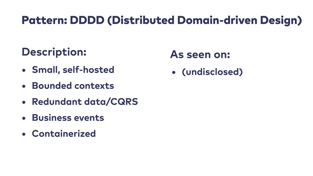 Pattern: DDDD (Distributed Domain-driven Design...