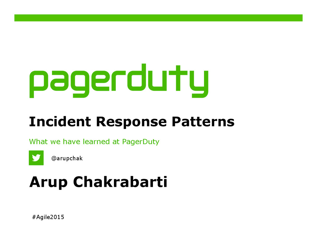 Incident Response Patterns What we have learned...