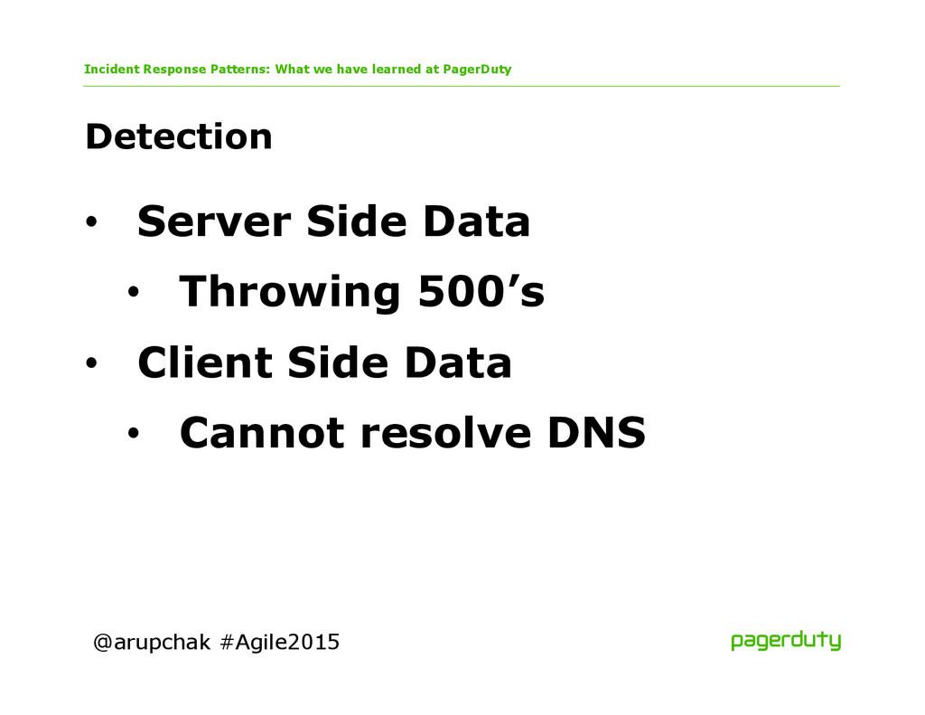 @arupchak #Agile2015 Detection Incident Respons...