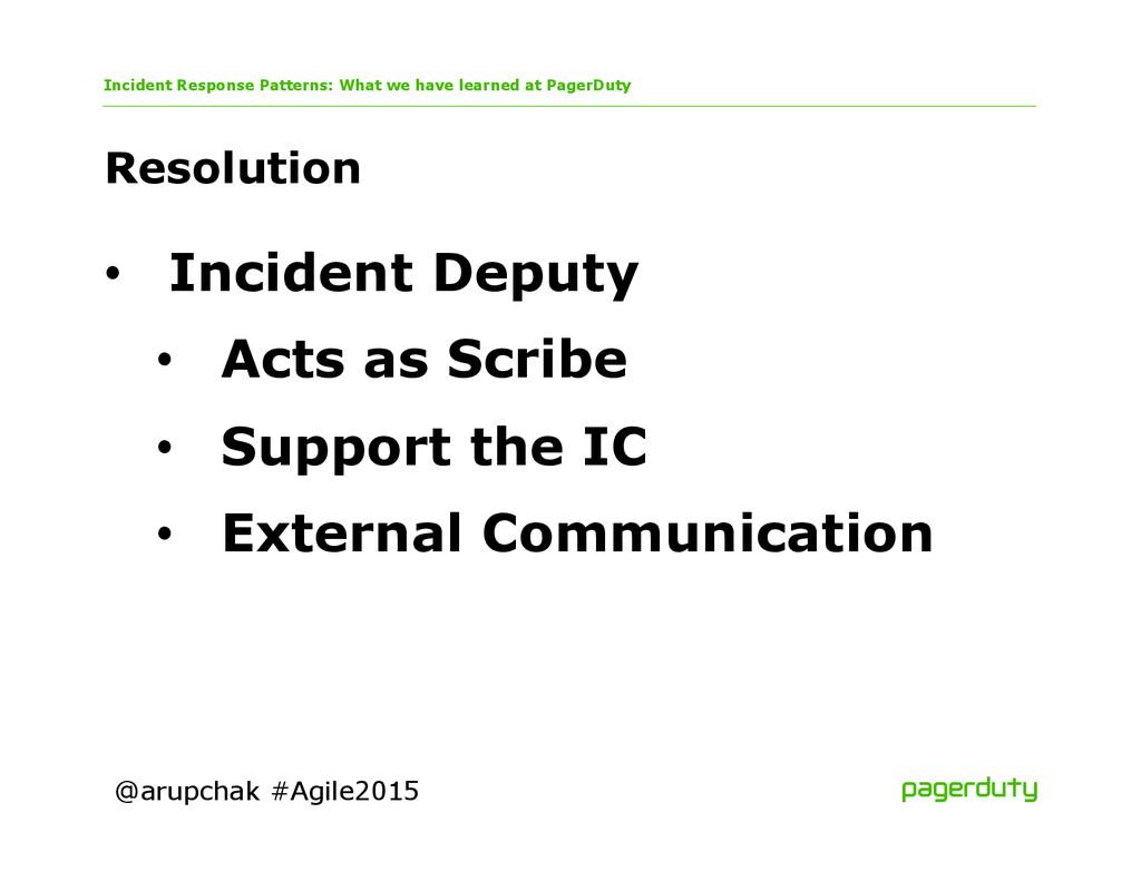 @arupchak #Agile2015 Resolution Incident Respon...