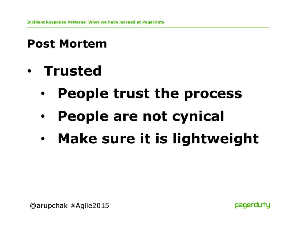@arupchak #Agile2015 Post Mortem Incident Respo...