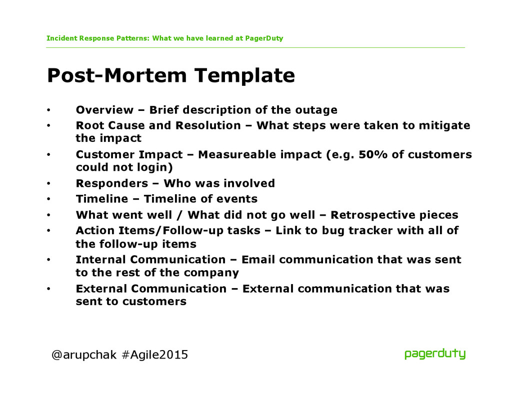 @arupchak #Agile2015 Post-Mortem Template Incid...