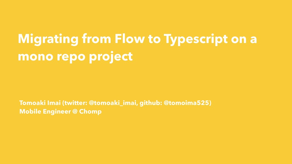 Migrating from Flow to Typescript on a mono rep...