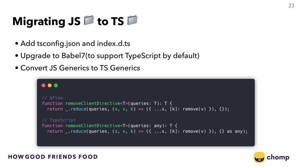 HOW GOOD FRIENDS FOOD • Add tsconfig.json and i...