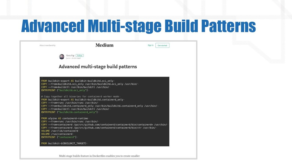 Advanced Multi-stage Build Patterns
