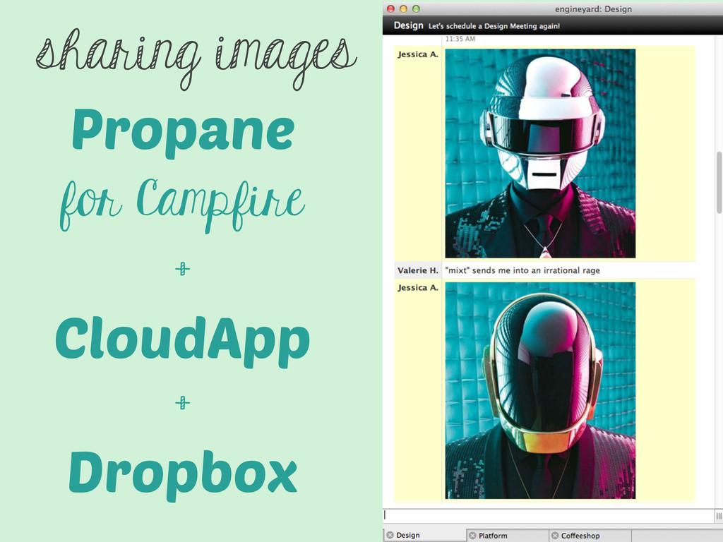 Propane for Campfire + CloudApp + Dropbox shari...