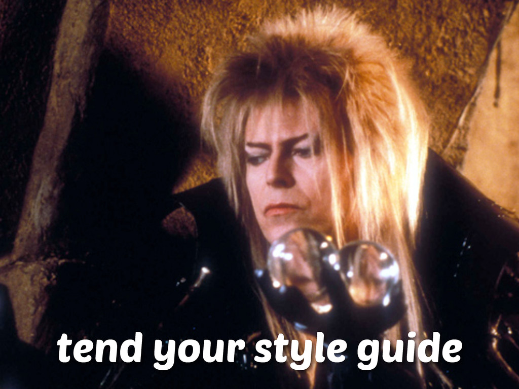 tend your style guide