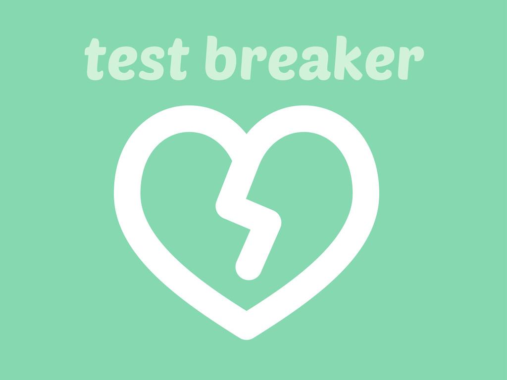 test breaker