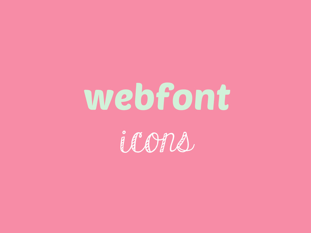 webfont icons