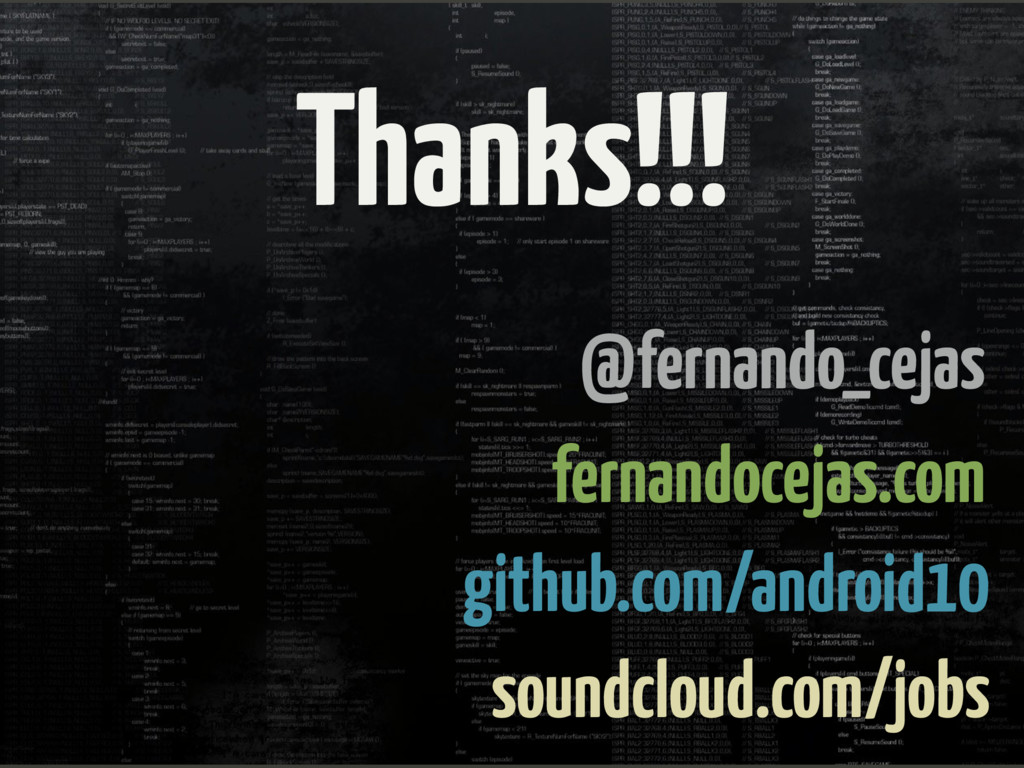 Thanks!!! github.com/android10 fernandocejas.co...