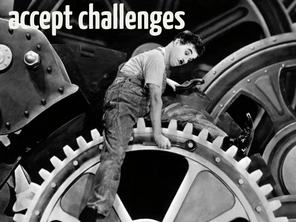 accept challenges
