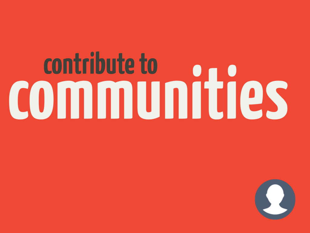 communities contribute to