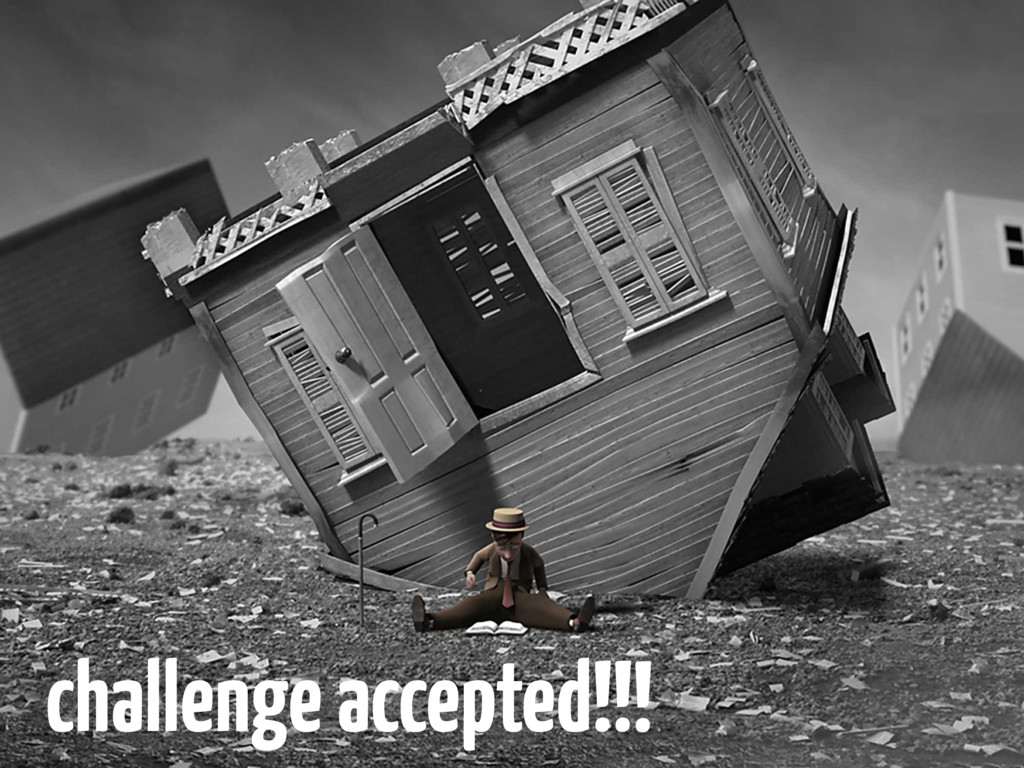 challenge accepted!!!