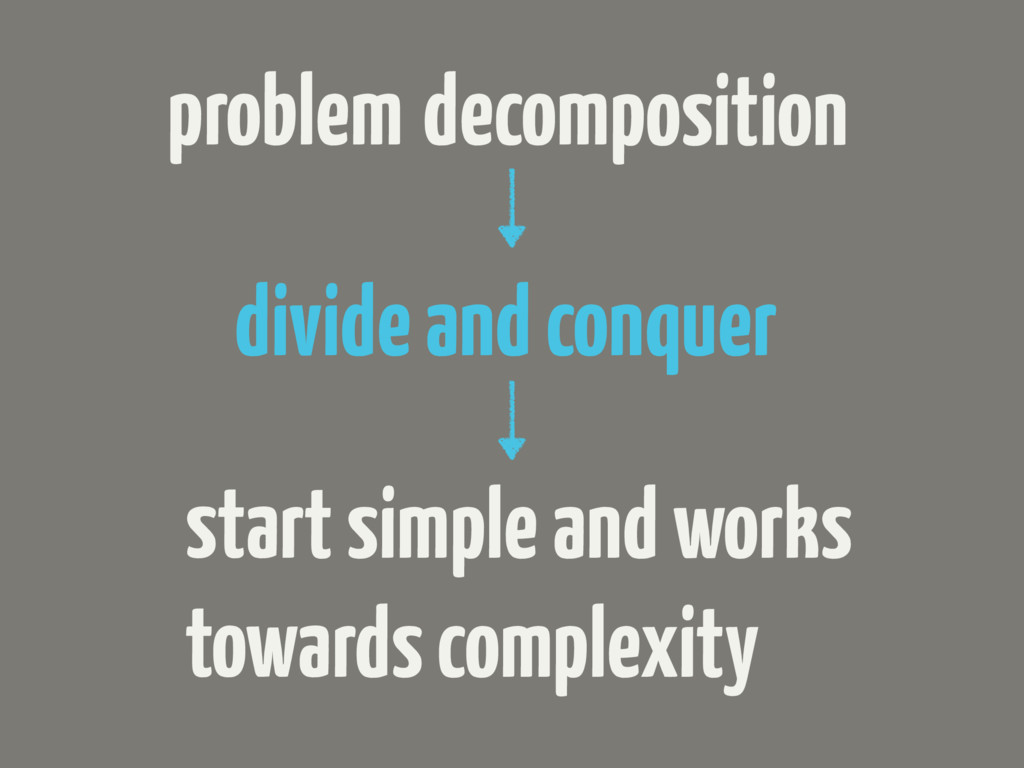 problem decomposition divide and conquer start ...