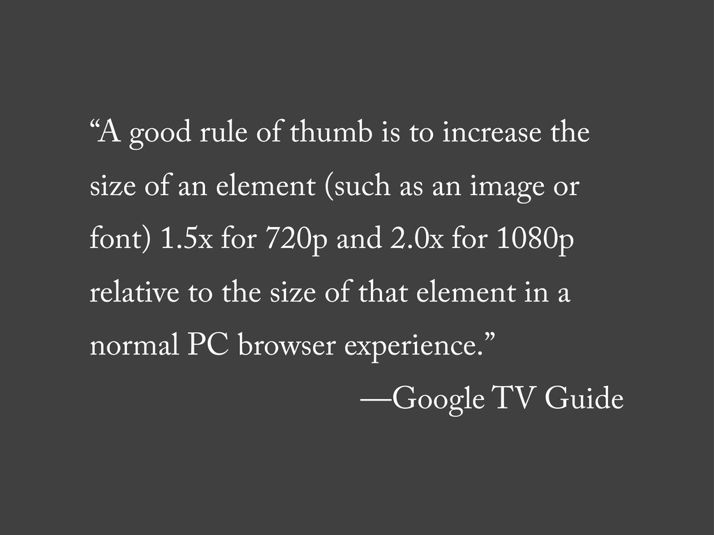 """""""A good rule of thumb is to increase the size o..."""