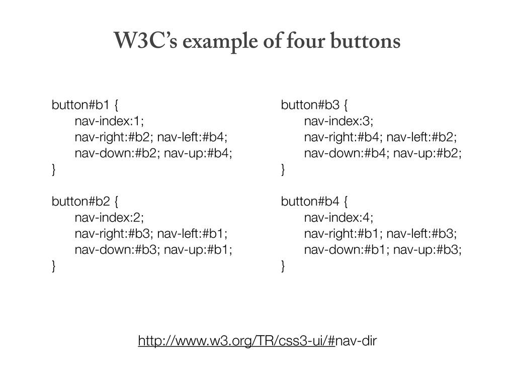 button#b1 { nav-index:1; nav-right:#b2; nav-lef...