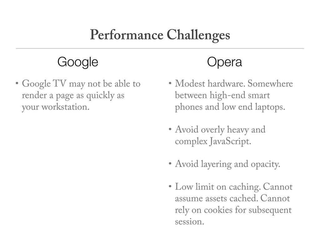 • Google TV may not be able to render a page as...