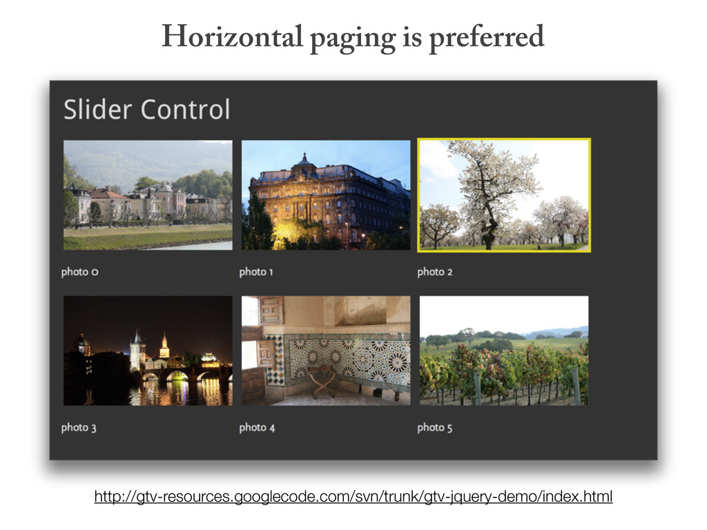 Horizontal paging is preferred http://gtv-resou...