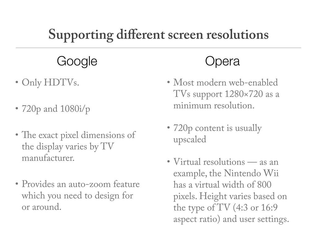 • Only HDTVs. • 720p and 1080i/p • e exact pixe...