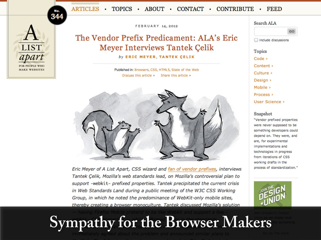 Sympathy for the Browser Makers
