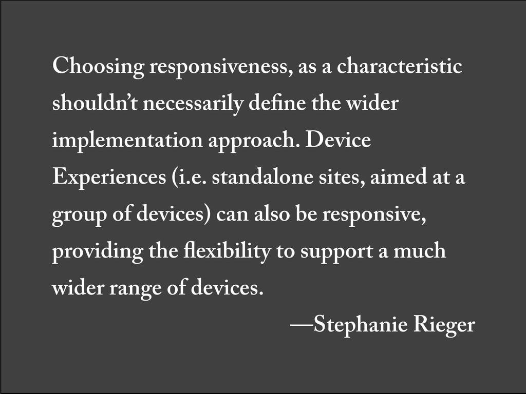 Choosing responsiveness, as a characteristic sh...