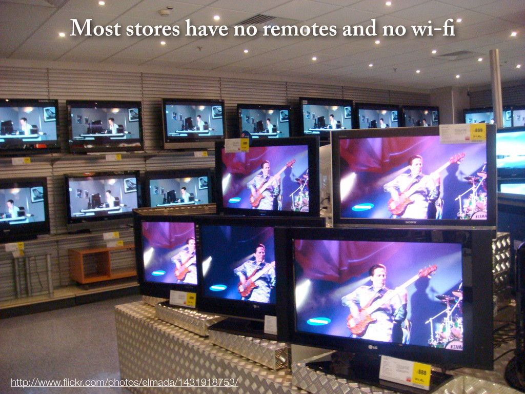 Most stores have no remotes and no wi- http://w...