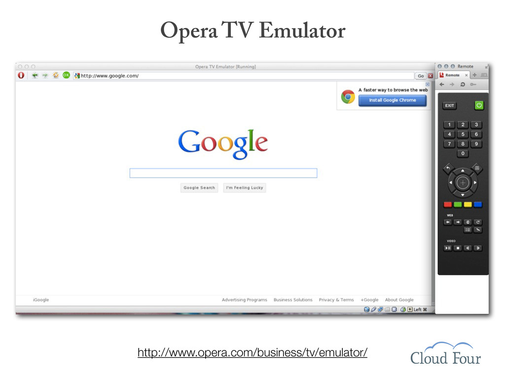 Opera TV Emulator http://www.opera.com/business...