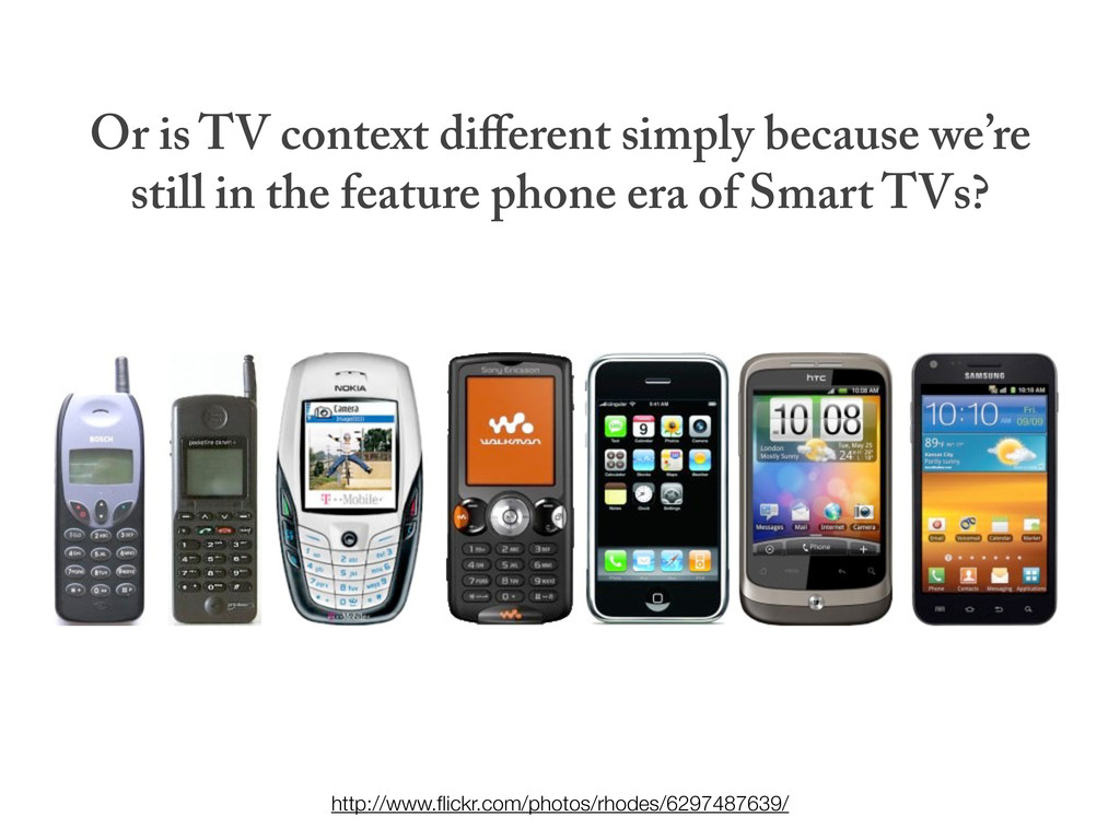 Or is TV context different simply because we're ...