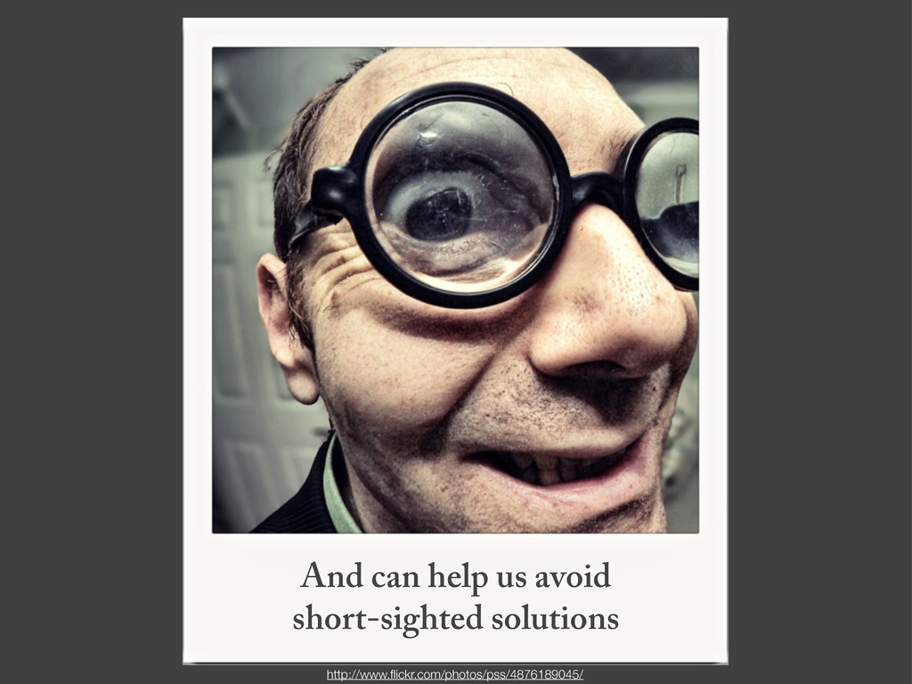 And can help us avoid short-sighted solutions h...