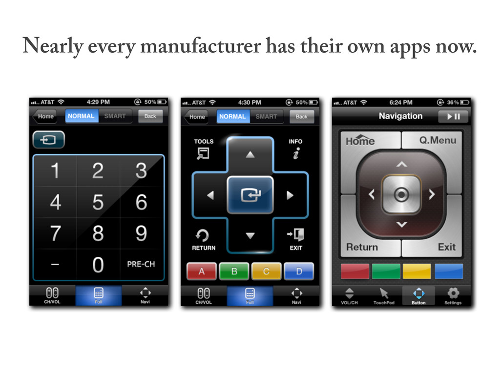 Nearly every manufacturer has their own apps no...