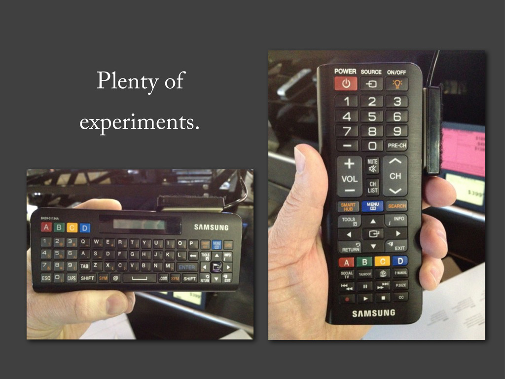 Plenty of experiments.