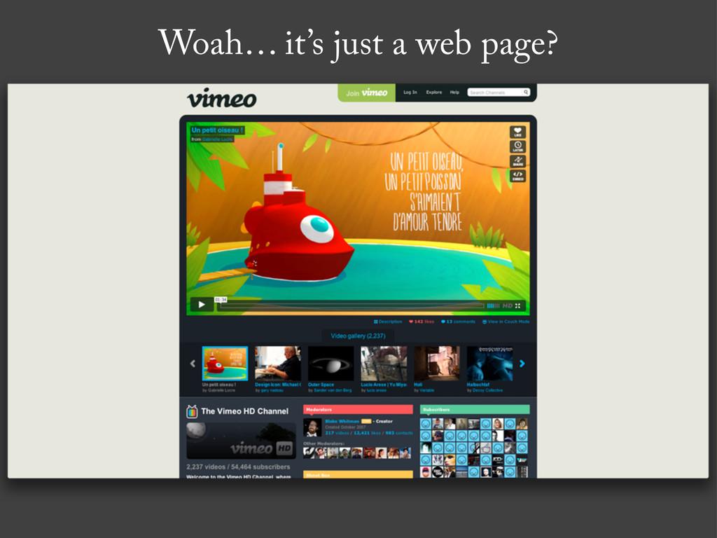 Woah… it's just a web page?