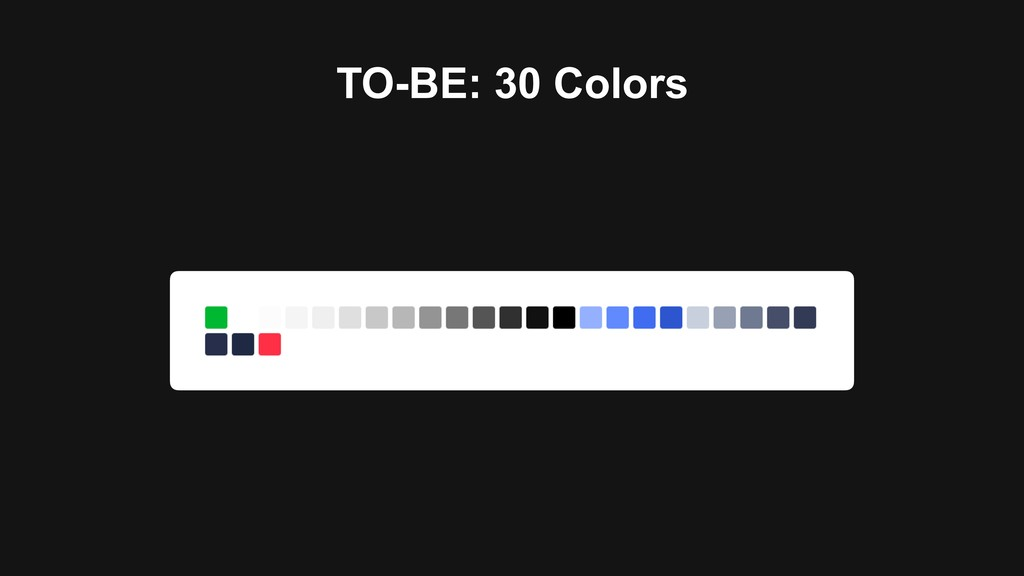 TO-BE: 30 Colors
