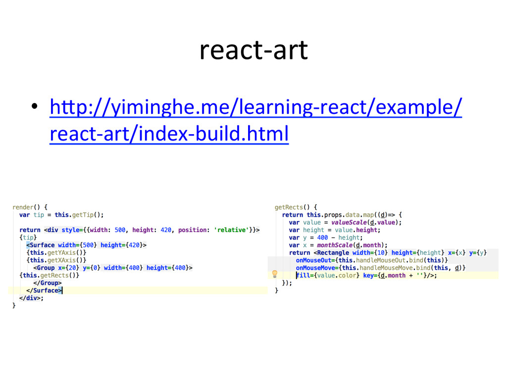 react-­‐art •  hep://yiminghe.me/learning-­‐rea...