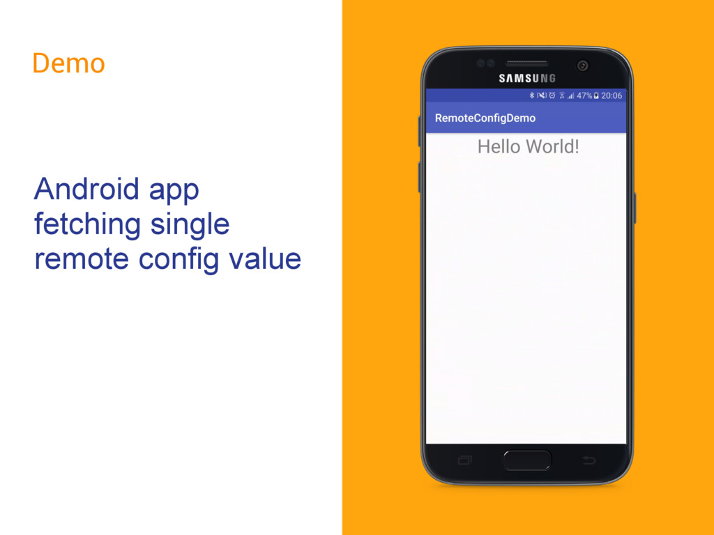 Demo Android app fetching single remote config ...