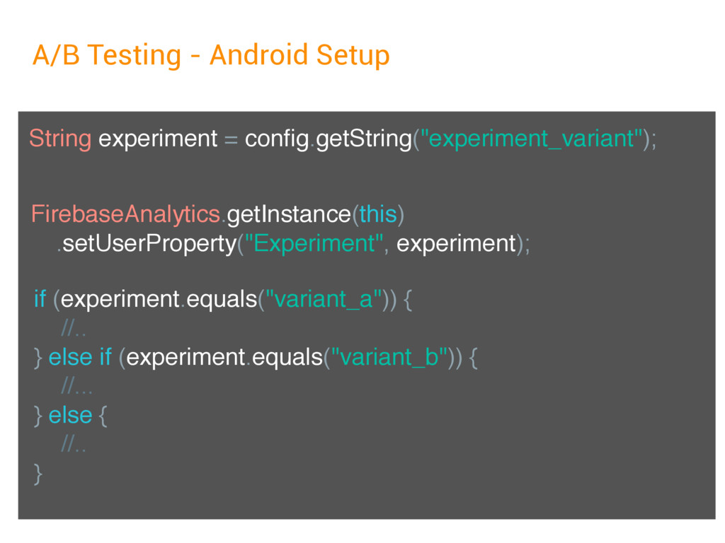 A/B Testing - Android Setup String experiment =...