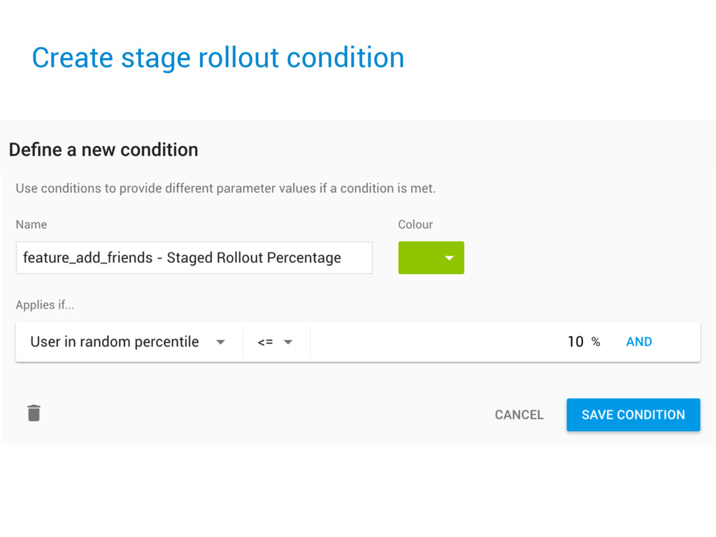 Create stage rollout condition