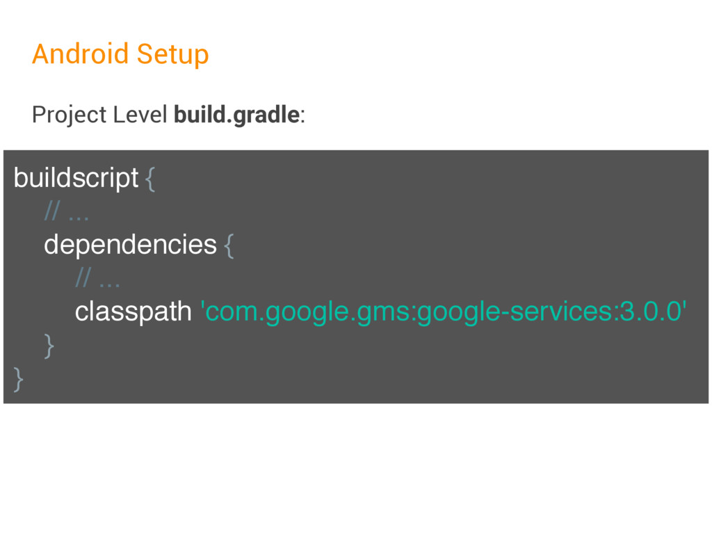 Android Setup Project Level build.gradle: build...