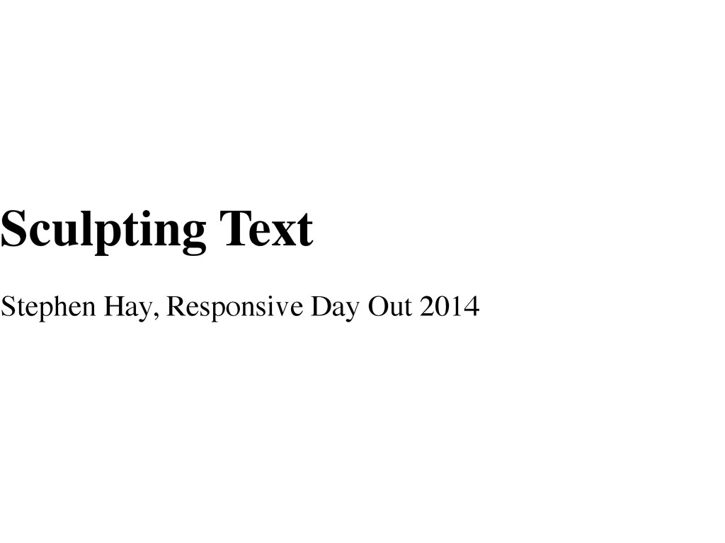 Sculpting Text Stephen Hay, Responsive Day Out ...