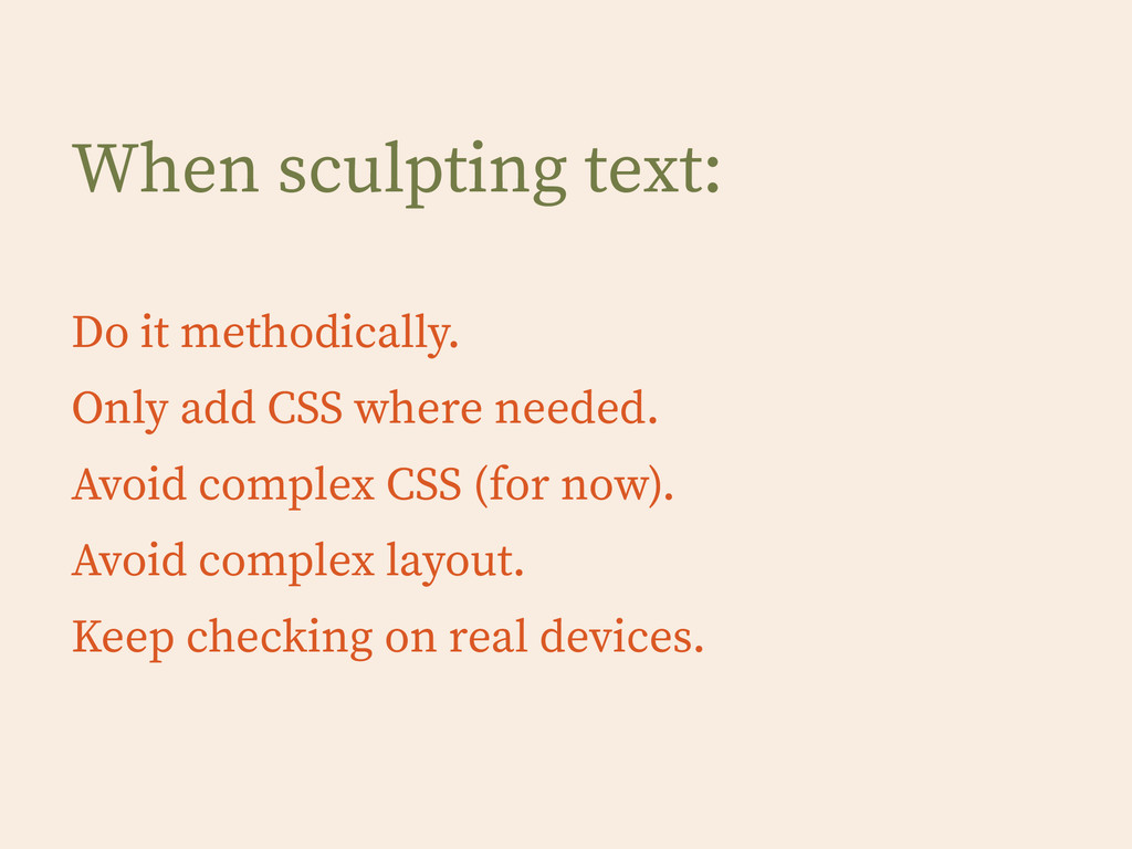 When sculpting text: ! Do it methodically. Only...