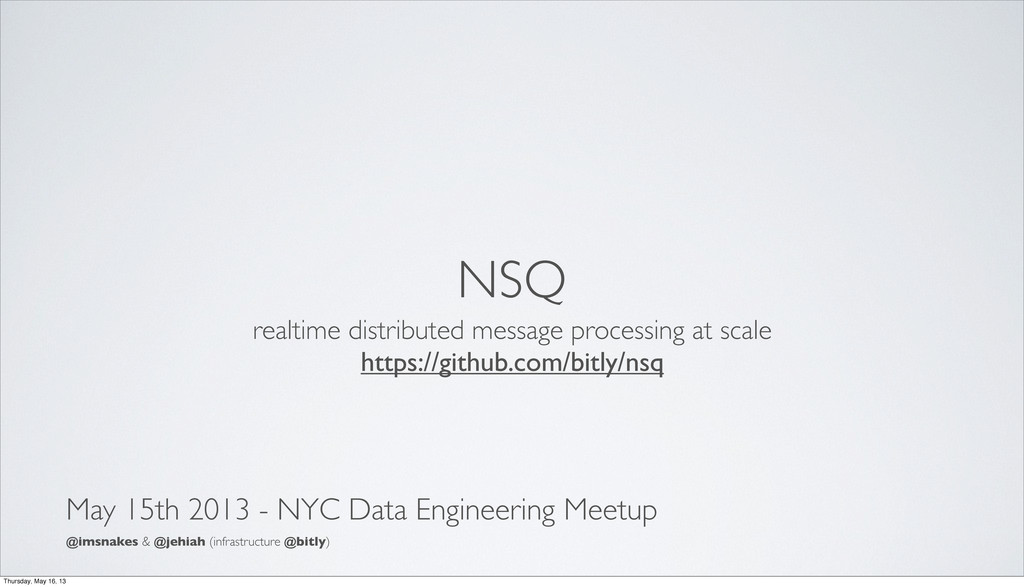 NSQ realtime distributed message processing at ...