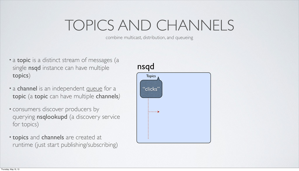 TOPICS AND CHANNELS • a topic is a distinct str...