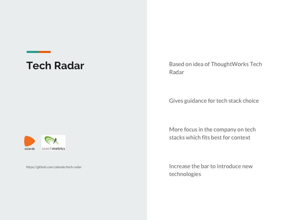 Tech Radar Based on idea of ThoughtWorks Tech R...